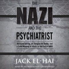 The Nazi and the Psychiatrist… Amazing!