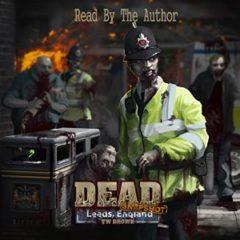 DEAD: Snapshot: Leeds, England
